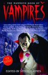 The Mammoth Book Of Vampires - Stephen Jones, Clive Barker, Dennis Etchison, Chelsea Quinn Yarbro