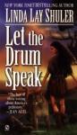 Let the Drum Speak (Audio) - Linda Lay Shuler, Frances Cassidy