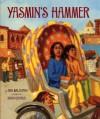 Yasmin's Hammer - Ann Malaspina, Doug Chayka