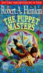 The Puppet Masters (Expanded Version) - Robert A. Heinlein