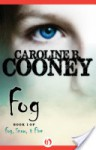 Fog (Fog, Snow, and Fire, #1) - Caroline B. Cooney
