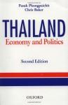 Thailand: Economy and Politics - Phongpaichit Pasuk, Chris Baker