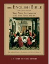 The English Bible, King James Version: The New Testament and the Apocrypha v. 2 (Norton Critical Editions) - Austin Busch, Gerald Hammond