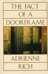 The Fact of a Doorframe: Poems Selected and New, 1950-1984 - Adrienne Rich