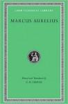 Marcus Aurelius (Loeb Classical Library, #58) - C.R. Haines, Marcus Aurelius, Jeffrey Henderson