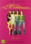 Secrets (Les Menteuses, #2) - Sara Shepard, Isabelle Troin