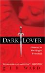 Dark Lover - J.R Ward