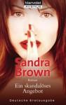 Ein skandalöses Angebot - Sandra Brown, Beate Darius