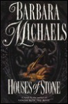 Houses of Stone - Barbara Michaels
