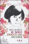 Il sole dolce dei ricordi - Dina Rubina