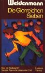 Die glorreichen Sieben - Alfred Weidenmann