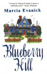 Blueberry Hill - Marcia Evanick