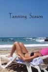 Tanning Season - Kyle Torke, M. Stefan Strozier