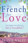 The French for Love - Fiona Valpy