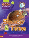 Space and Time (God's Creation Series) - Michael Carroll, Caroline Carroll, Travis King