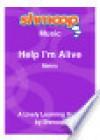 Help I'm Alive: Shmoop Music Guide - Shmoop