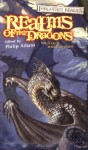 Realms of the Dragons - Elaine Cunningham, R.A. Salvatore, Richard Lee Byers, Jess Lebow, Ed Greenwood, Thomas M. Reid, Richard Baker, Lisa Smedman, Philip Athans, Paul S. Kemp, Dave Gross, Voronica Whitney-Robinson, Don Bassingthwaite, Edward Bolme, Keith Francis Strohm