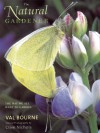 The Natural Gardener: The Way We All Want to Garden - Val Bourne, Clive Nichols