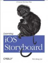 Learning iOS Storyboard - Wei-Meng Lee