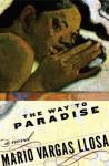 The Way to Paradise - Mario Vargas Llosa