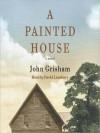 A Painted House (Audio) - John Grisham, David Lansbury