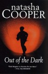 Out of the Dark: A Trish Maguire Mystery - Natasha Cooper