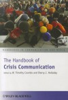 The Handbook of Crisis Communication - W. Timothy Coombs, Sherry J. Holladay