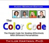 The Color Code: The People Code for Dealing Effectively With Different Personalities - Taylor Hartman
