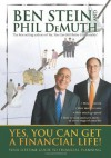 Yes, You Can Get A Financial Life!: Your Lifetime Guide to Financial Planning - Ben Stein, Phil DeMuth