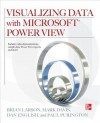 Visualizing Data with Microsoft Power View [With CDROM] - Brian Larson, Mark Davis, Dan English