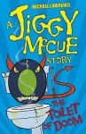 The Toilet of Doom (Jiggy McCue) - Michael Lawrence, Gwen Grant
