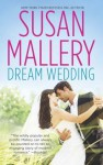 Dream Wedding: Dream BrideDream Groom - Susan Mallery