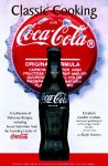 Classic Cooking With Coca-Cola - Elizabeth Candler Graham, Ralph Roberts