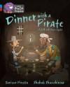Dinner with a Pirate. by Saviour Pirotta - Saviour Pirotta
