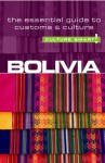 Bolivia - Culture Smart!: The Essential Guide to Customs & Culture - Keith Richards