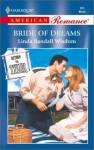 Bride Of Dreams (Return To Tyler) (Harlequin American Romance #865) - Linda Randall Wisdom