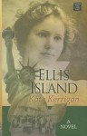Ellis Island - Kate Kerrigan