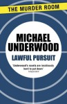 Lawful Pursuit - Michael Underwood