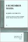 I Remember Mama: Broadway Version - John Van Druten