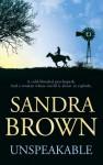 Unspeakable - Sandra Brown