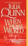 When He Was Wicked - Simon Prebble, Julia Quinn