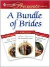 A Bundle of Brides (Harlequin Presents) - Kay Thorpe, Helen Bianchin, Susan Stephens
