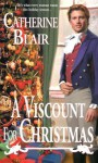 A Viscount For Christmas - Catherine Blair
