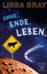 Ohne. Ende. Leben - Libba Bray, Siggi Seuß