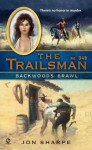 Backwoods Brawl (The Trailsman, #348) - Jon Sharpe