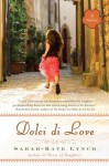 Dolci di Love - Sarah-Kate Lynch