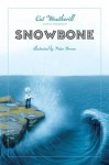 Snowbone - Cat Weatherill, Peter Brown