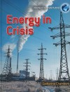 Energy in Crisis - Catherine Chambers