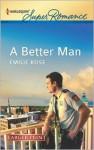 A Better Man - Emilie Rose