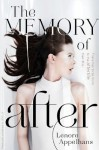 The Memory of After (The Memory Chronicles) - Lenore Appelhans